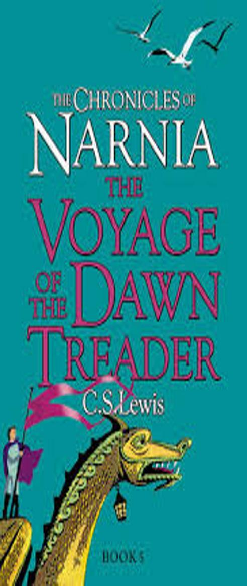 VOYAGE OF THE DAWN TREADER, THE - Chronicles of Narnia 05