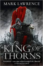 KING OF THORNS - The Broken Empire Book 2
