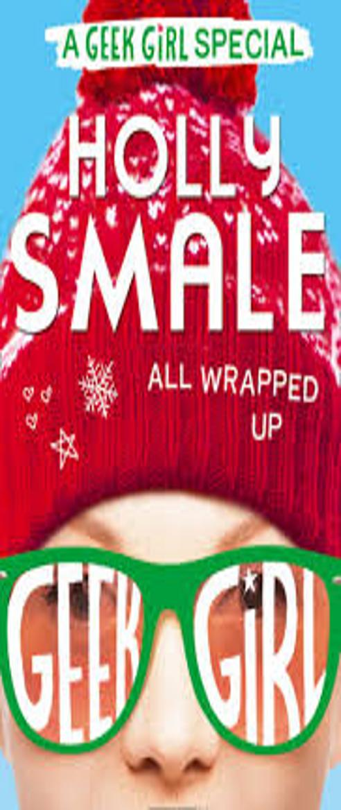 ALL WRAPPED UP: A GEEK GIRL SPECIAL