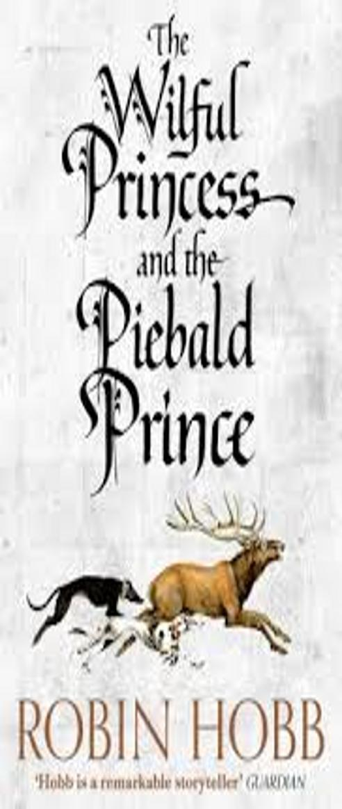 WILFUL PRINCESS AND THE PIEBALD PRINCE, THE