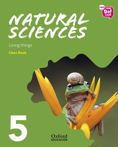 NATURAL SCIENCES 5.1 SB Living Things - New Think Do Learn