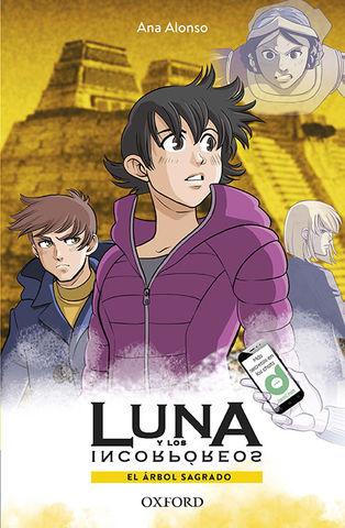 EL ARBOL SAGRADO - Luna y los incorporeos