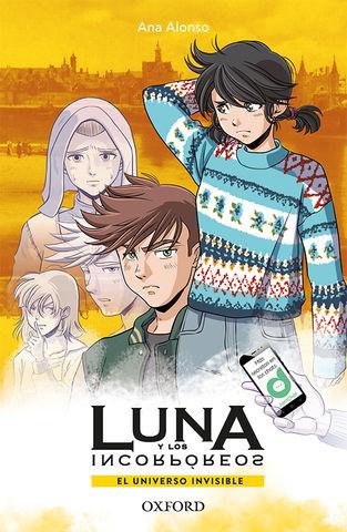 UNIVERSO INVISIBLE, EL - Luna y Los Incorpóreos