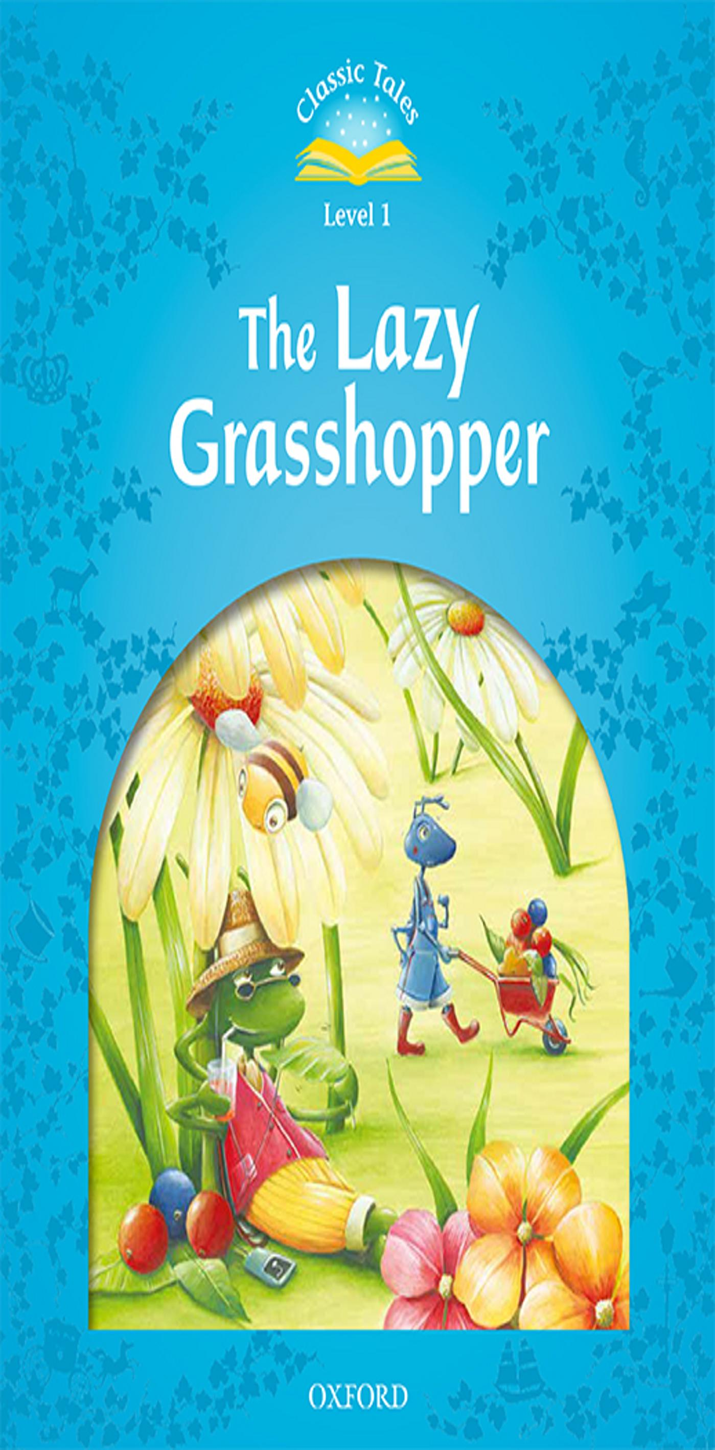 LAZY GRASSHOPPER, THE + MP3 - CT 1 BEG