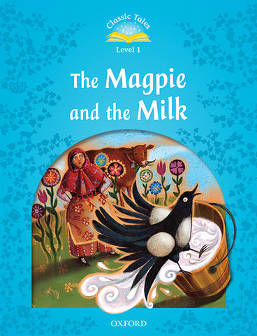 MAGPIE & MILK, THE + CD - CT 1 2nd Ed