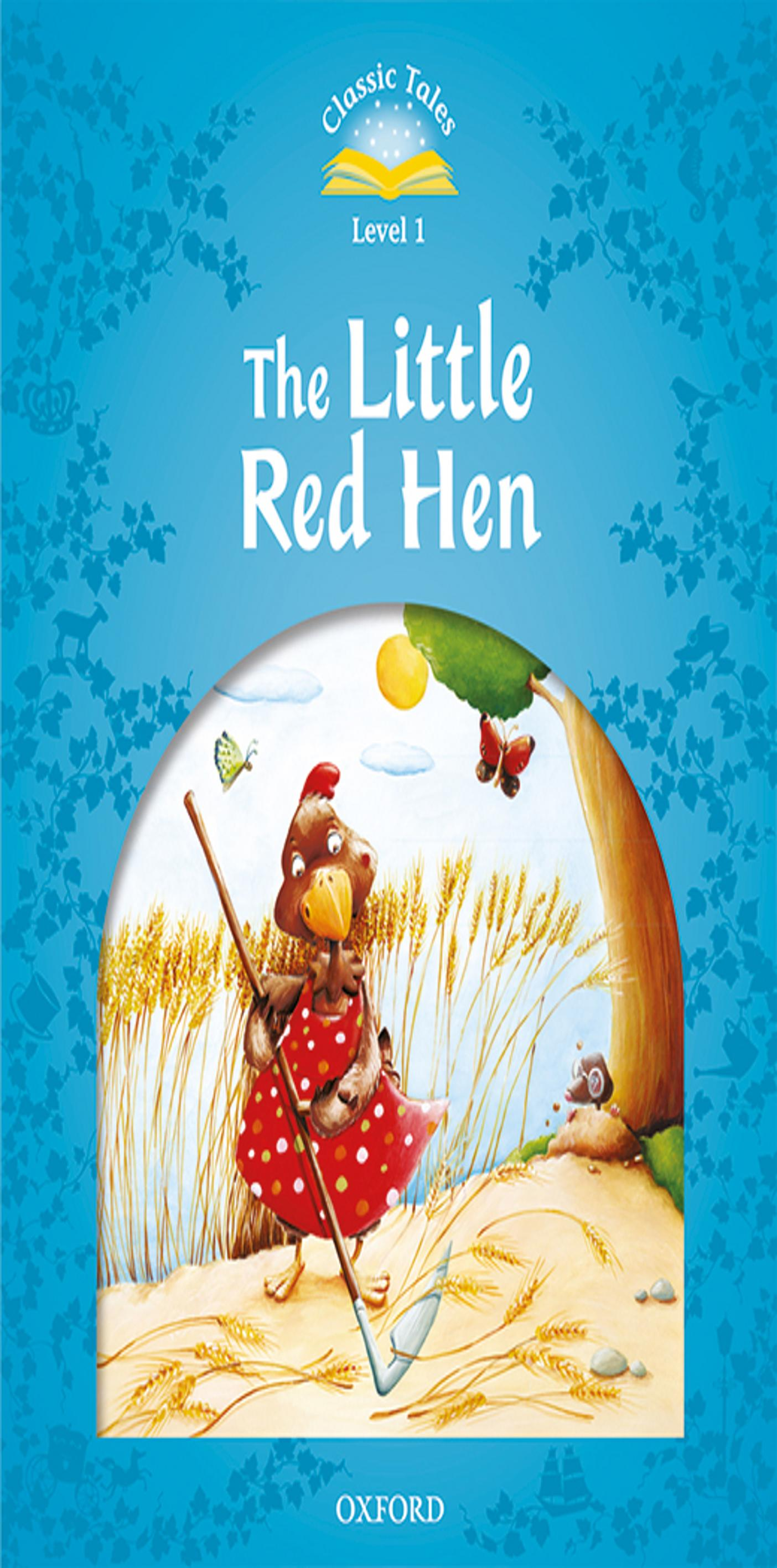 LITTLE RED HEN, THE + MP3 - CT 1 BEG 2nd Ed