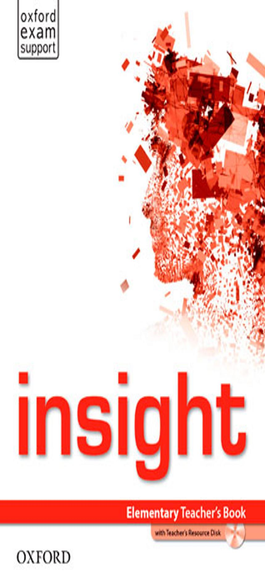 INSIGHT ELEMENTARY TB + Teacher´s Resource CD