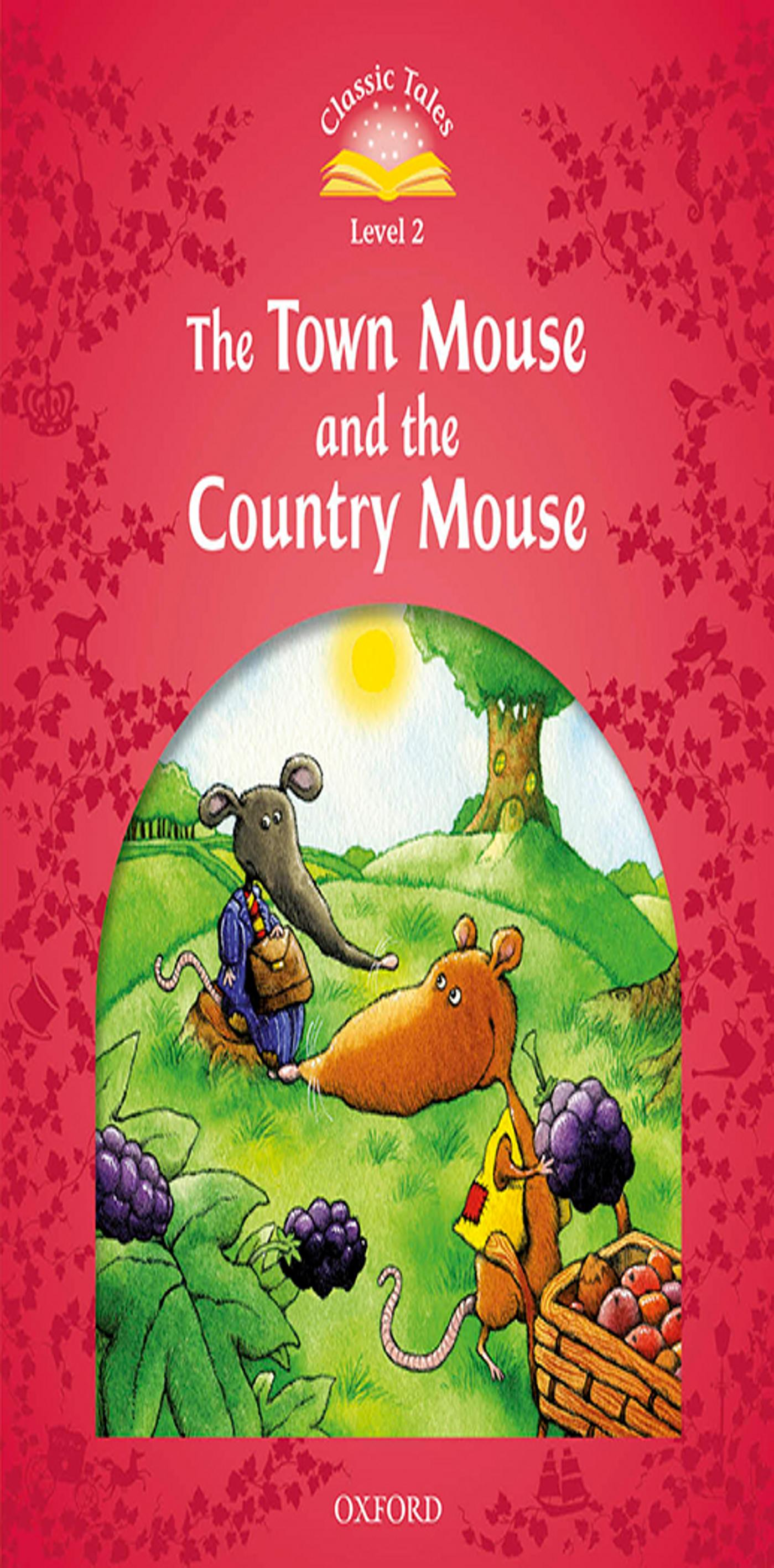 TOWN MOUSE & COUNTRY MOUSE + MP3 - CT 2  2nd Ed