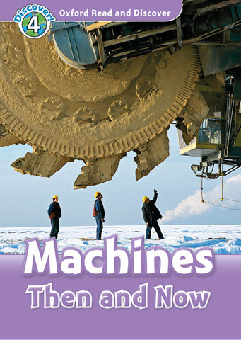 MACHINES THEN AND NOW + MP3 - ORAD Discover 4