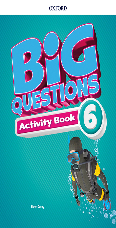 BIG QUESTIONS 6 WB