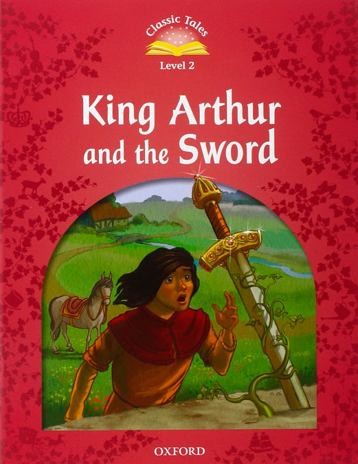KING ARTHUR AND THE SWORD + CD - CT 2 2nd Ed