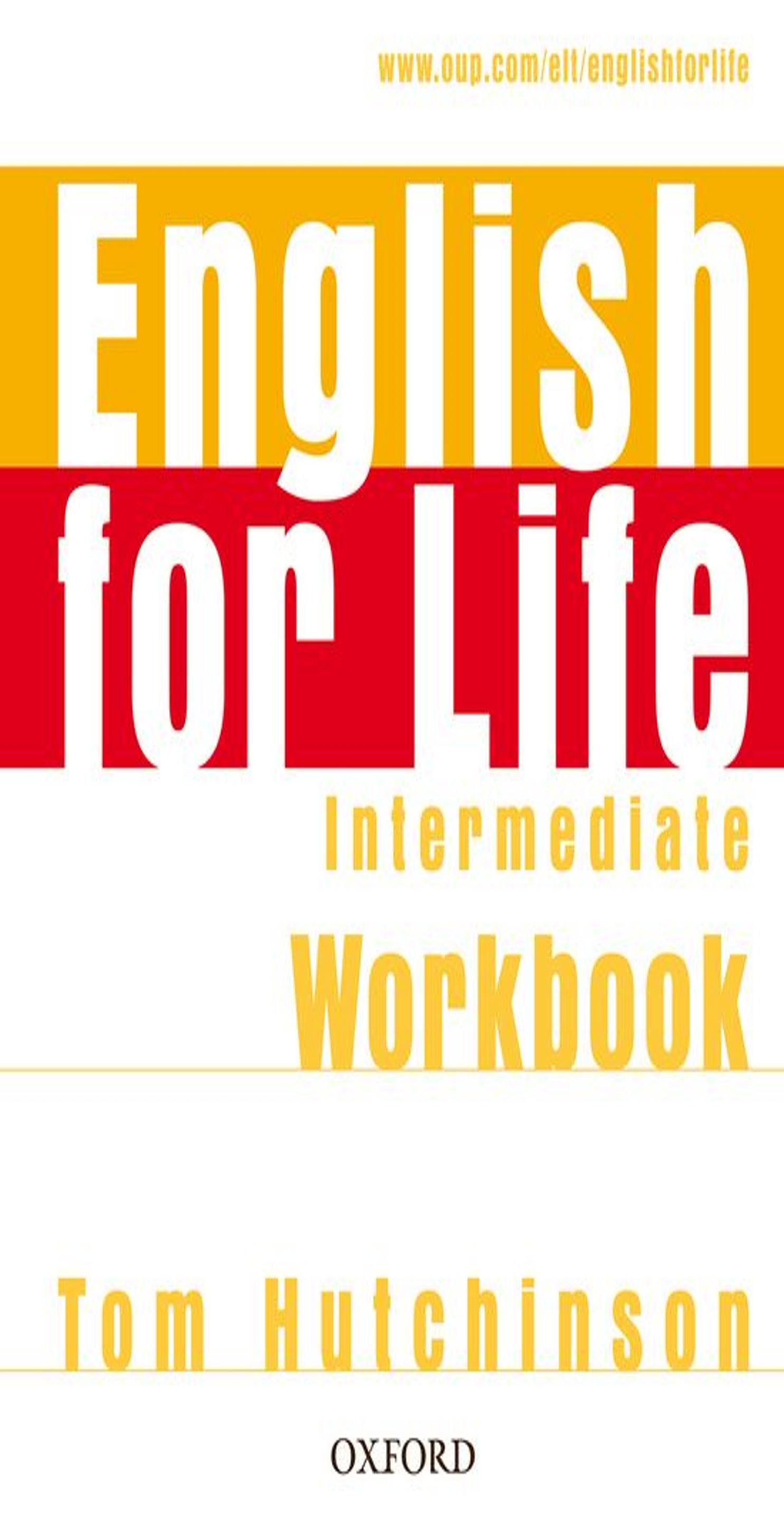 ENGLISH FOR LIFE INTER WB WITHOUT KEY
