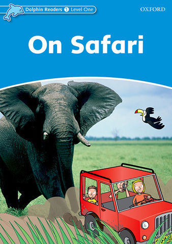 ON SAFARI - Dolphin Readers 1