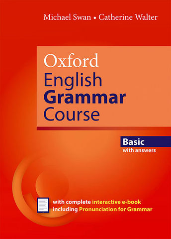 OXFORD ENGLISH GRAMMAR COURSE - Basic with answers + E-book