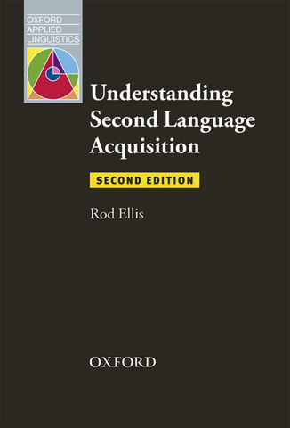 UNDERSTANDING SECOND LANGUAGE ACQUISITION - Oxford Applied Linguistics