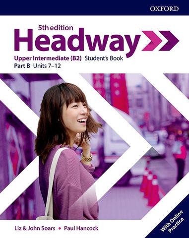 HEADWAY UPP- INTER SB split B 5th edition