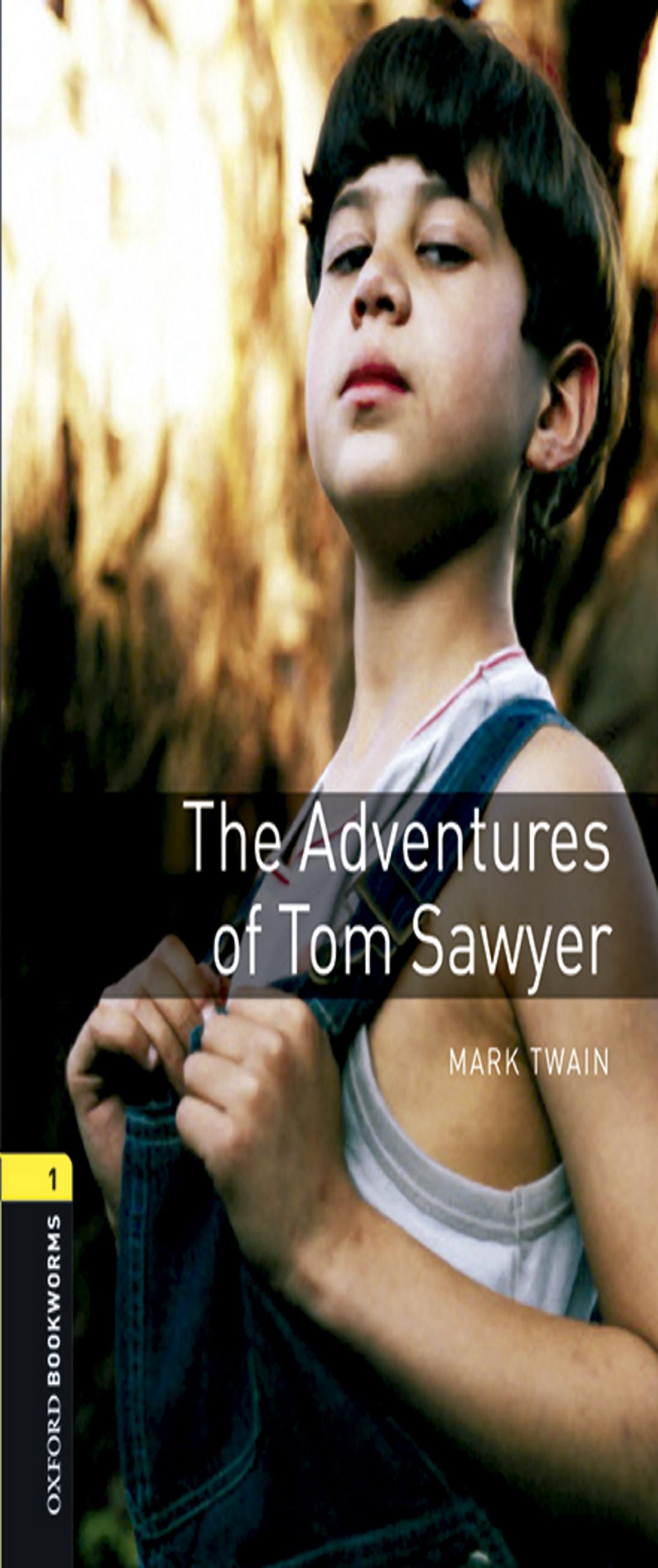 ADVENTURES OF TOM SAWYER , THE + audio download - OBL 1