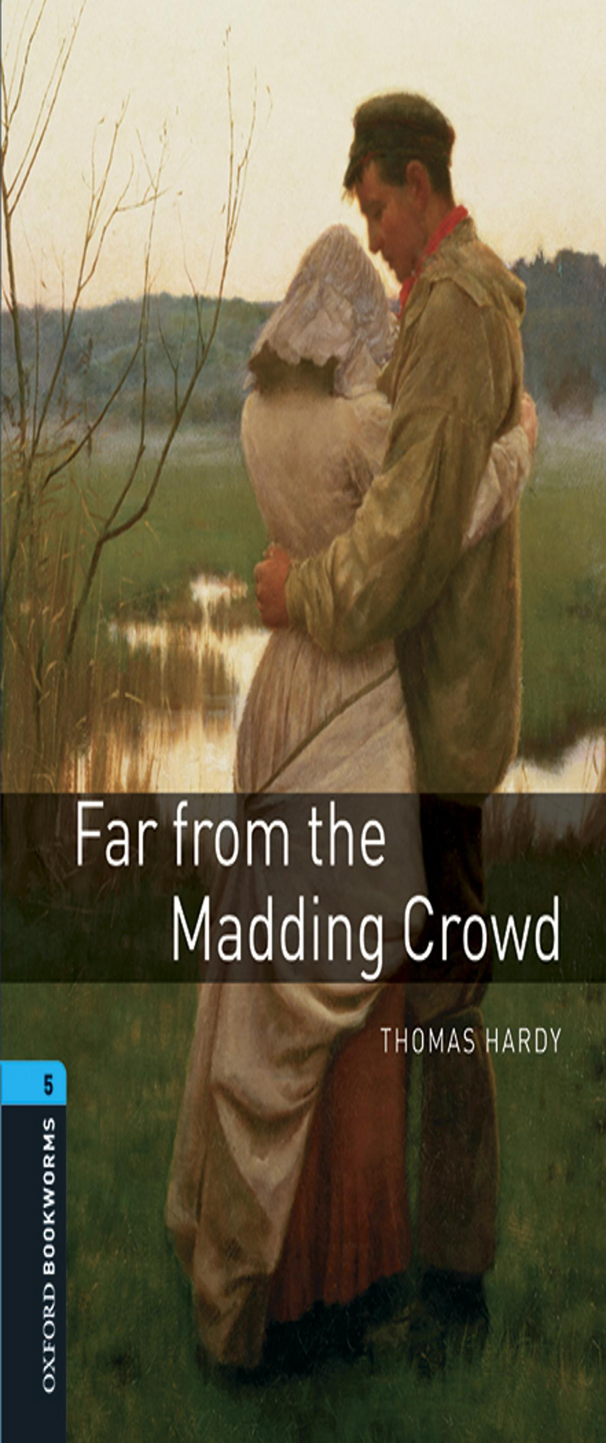 FAR FROM THE MADDING CROWD + Audio dowlnoad - OBL 5