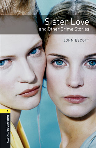 SISTER LOVE AND OTHER CRIME STORIES + MP3 - OBL 1