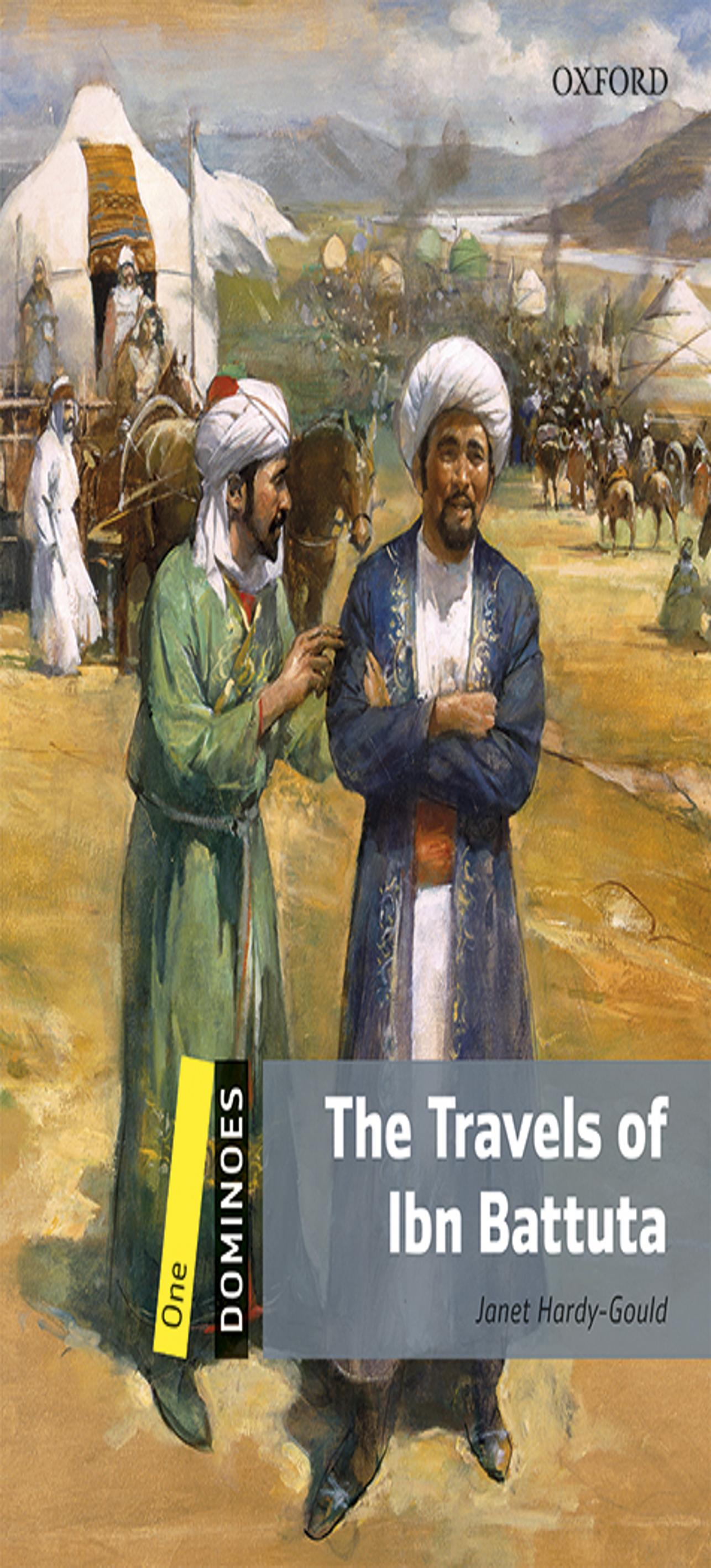TRAVELS OF IBN BATTUTA, THE + MP3  - Dominoes 1
