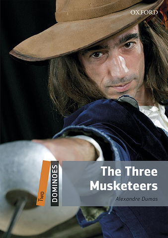 THREE MUSKETEERS, THE + Audio Dowlnload - Dominoes 2