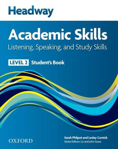 HEADWAY ACADEMIC SKILLS: Listening, Speaking and Study Skills 2 SB