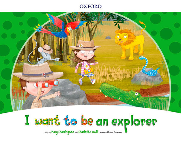 I WANT TO BE AN EXPLORER Storybook Pack