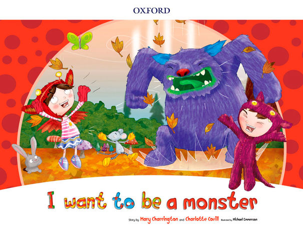 I WANT TO BE A MONSTER Storybook Pack