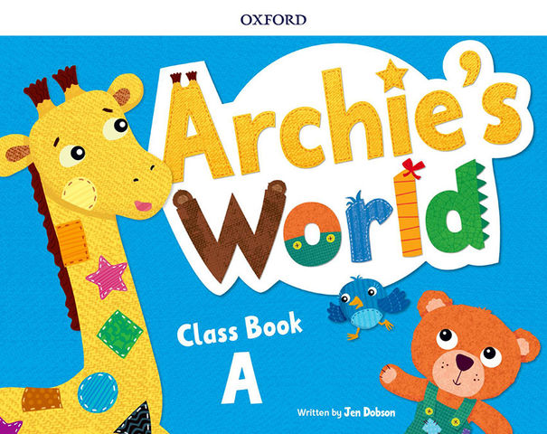 ARCHIE´S WORLD A  Class Book