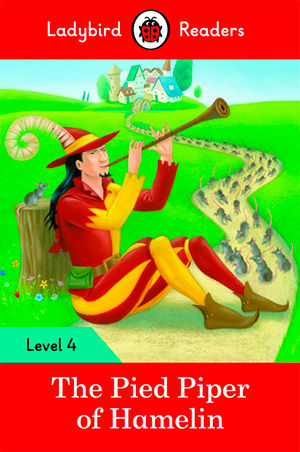 PIED PIPER, THE - Ladybird Readers 4
