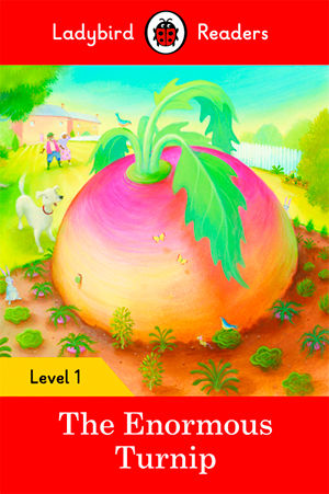 ENORMOUS TURNIP, THE - Ladybird Readers 1