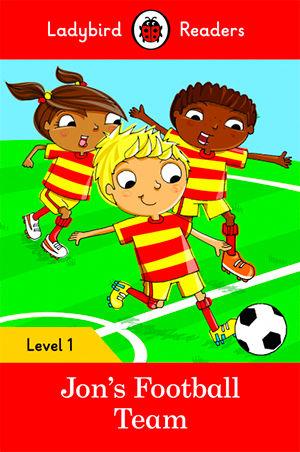 JON´S FOOTBALL TEAM - Ladybird Readers 1