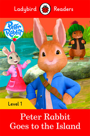 PETER RABBIT: GOES TO THE ISLAND - Ladybird Readers 1
