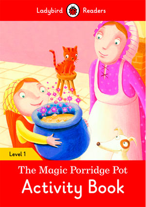 MAGIC PORRIDGE POT WB - Ladybird Readers 1