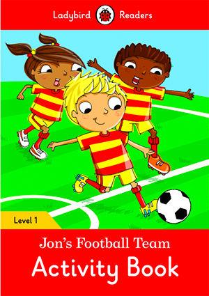 JON´S FOOTBALL TEAM WB - Ladybird Readers 1