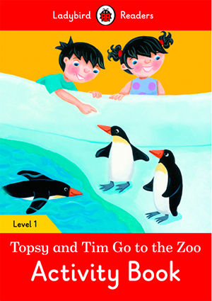 TOPSY AND TIM : GO TO THE ZOO WB - Ladybird Readers 1