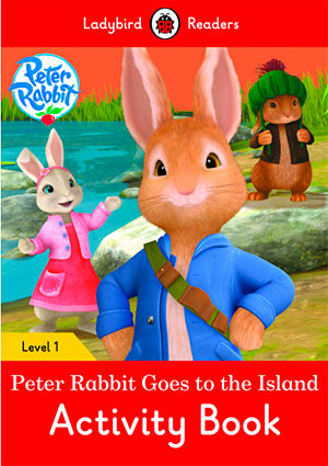 PETER RABBIT: GOES TO THE ISLAND WB - Ladybird Readers 1