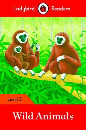 WILD ANIMALS - Ladybird Readers 2