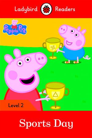 PEPPA PIG: SPORTS DAY - Ladybird Readers 2