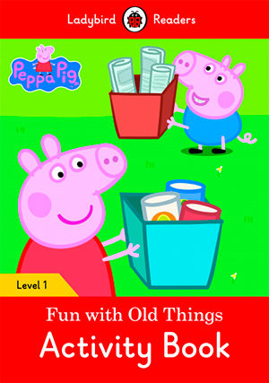 PEPPA PIG: FUN WITH RUBBISH  WB - Ladybird Readers 1