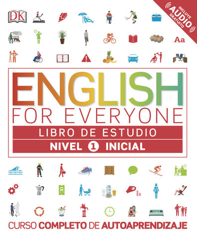 ENGLISH FOR EVERYONE Libro de Estudio 1 Nivel Inicial