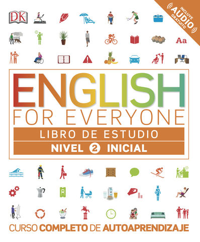 ENGLISH FOR EVERYONE Libro de Estudio 2 Nivel Inicial