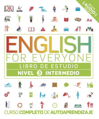 ENGLISH FOR EVERYONE 3 Libro de Estudio Nivel Intermedio