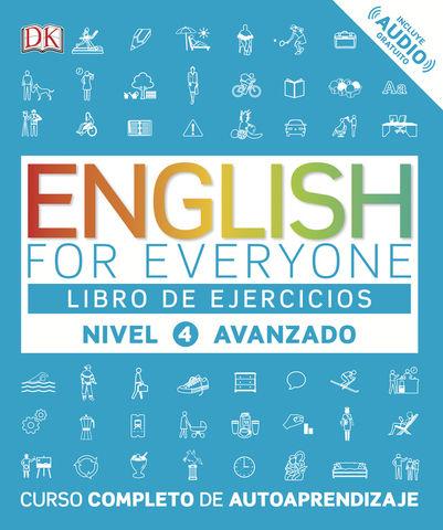 ENGLISH FOR EVERYONE 4 Libro de Ejercicios Nivel Avanzado