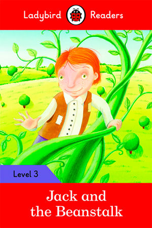 JACK AND THE BEANSTALK - Ladybird Readers