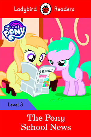 MY LITTLE PONY: THE PONY GAMES - Ladybird Readers