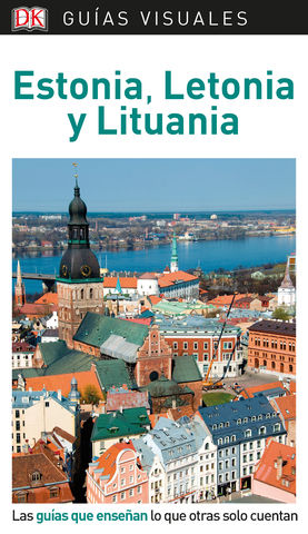 ESTONIA LETONIA LITUANIA GUIAS VISUALES 2019