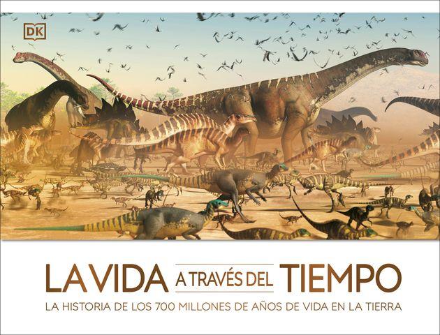 VIDA A TRAVES DEL TIEMPO, LA historia de los 700 millones de años ...