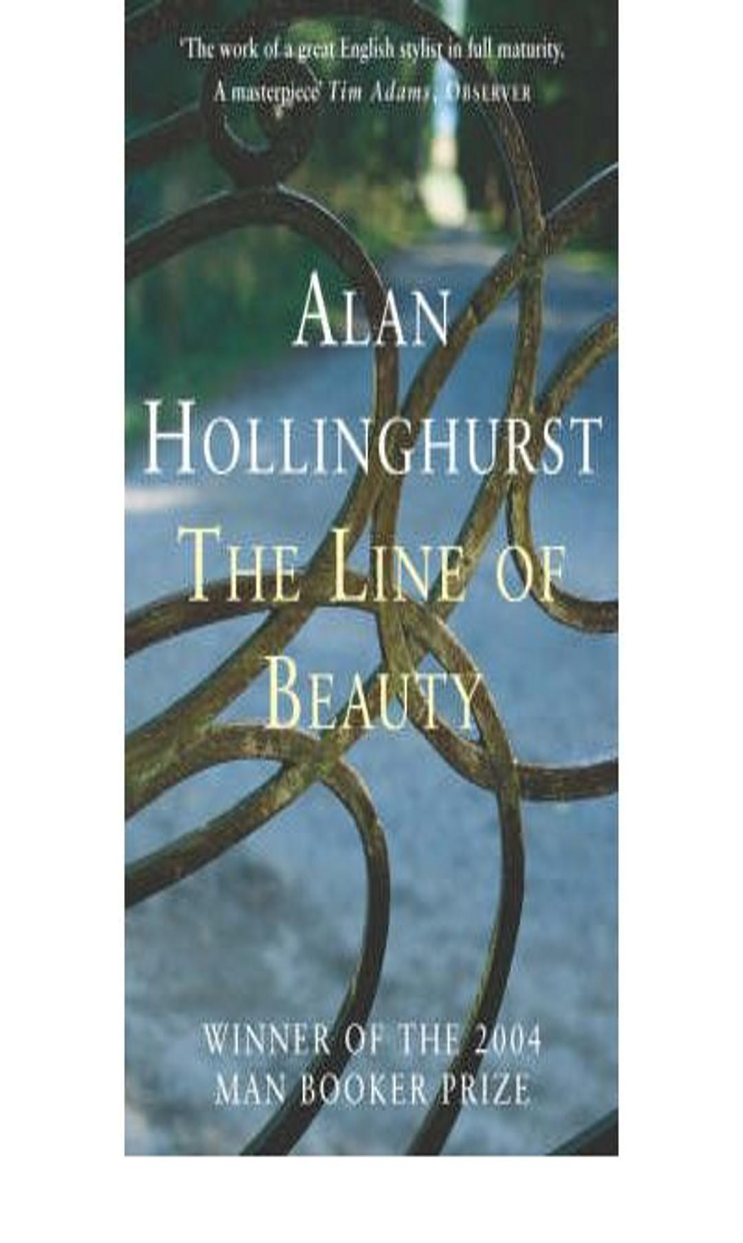 LINE OF BEAUTY, THE - Man Booker Prize Winner 2004