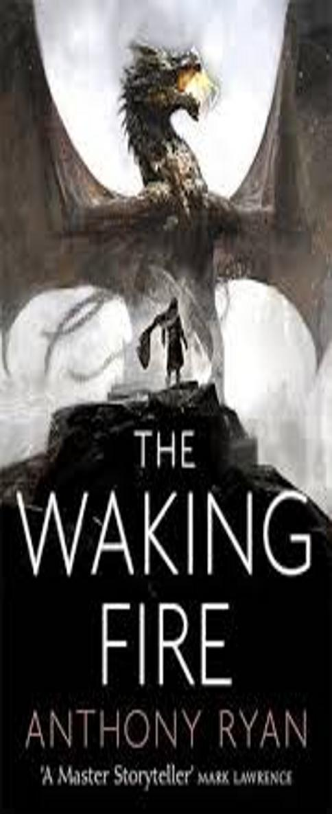 WAKING FIRE, THE